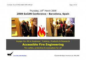Colour image showing the Title Page (only) of CJ Walsh's Presentation: 'Accessible Fire Engineering', at the recent 2-Day EuCAN Conference in Barcelona, Spain. Held on 19-20th March, 2009.